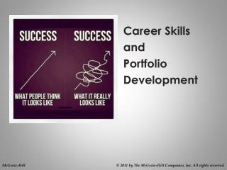 Career Skills  and  Portfolio       Development