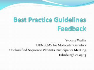 Best Practice Guidelines Feedback