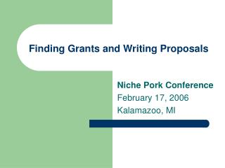 Finding Grants and Writing Proposals