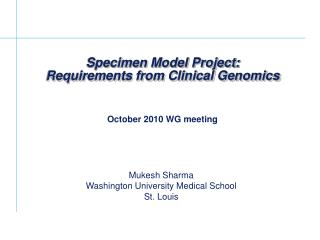Specimen Model Project: Requirements from Clinical Genomics