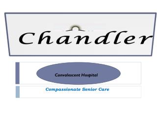 Chandler-glendale.com - Convalescent Hospital