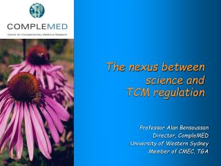 The nexus between science and  TCM regulation
