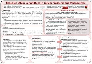 Research Ethics Committees in Latvia: Problems and Perspectives