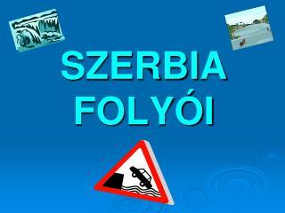 Szerbia folyoi - Bartusz Attila - 8.3