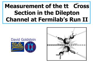 Measurement of the tt   Cross Section in the Dilepton Channel at Fermilab's Run II