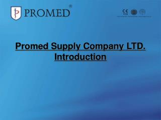 Promed Supply Company LTD. Introduction