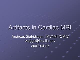 Artifacts in Cardiac MRI