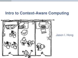 Intro to Context-Aware Computing