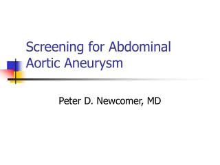 Screening for Abdominal Aortic Aneurysm