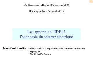 Les apports de l'IDEI à l'économie du secteur électrique