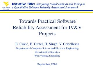 Towards Practical Software Reliability Assessment for IV&V Projects