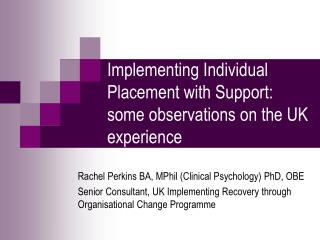 Implementing Individual Placement with Support: some observations on the UK experience