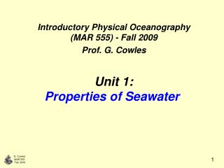 Unit 1: Properties of Seawater
