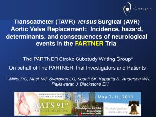 The PARTNER Stroke Substudy Writing Group On behalf of The PARTNER Trial Investigators and Patients