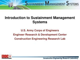 Introduction to Sustainment Management Systems