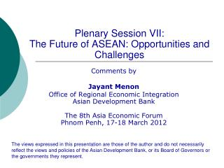 Plenary Session VII:   The Future of ASEAN: Opportunities and Challenges