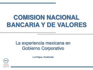 COMISION NACIONAL  BANCARIA Y DE VALORES