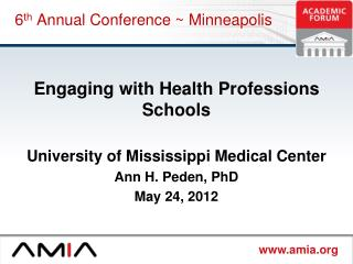 6 th  Annual Conference ~ Minneapolis