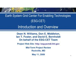 Earth System Grid Center For Enabling Technologies (ESG-CET) Introduction and Overview