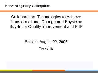 Harvard Quality Colloquium