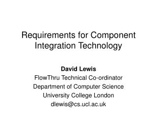 Requirements for Component Integration Technology
