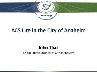 ACS Lite in the City of Anaheim