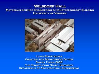 Wilsdorf Hall Materials Science Engineering & Nanotechnology Building University of Virginia