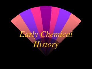 Early Chemical History