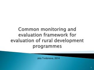 Common monitoring and evaluation framework for evaluation of rural development  program me s