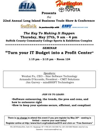 In partnership with The Key To Making It Happen                Thursday, May 27th, 9 am - 4 pm