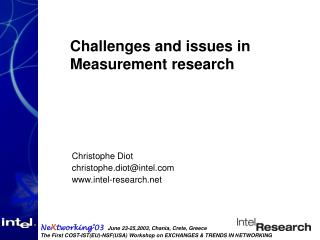 Challenges and issues in Measurement research