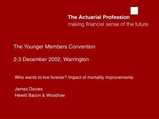 The Younger Members Convention 2-3 December 2002, Warrington