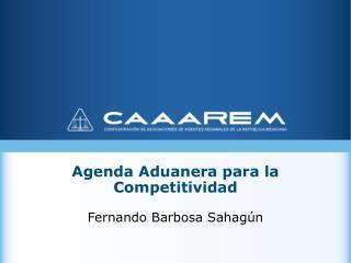 Agenda Aduanera para la Competitividad