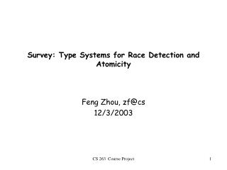 Survey: Type Systems for Race Detection and Atomicity