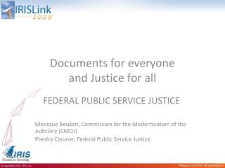 Documents for everyone and Justice for all