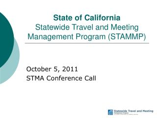 State of California Statewide Travel and Meeting Management Program (STAMMP)