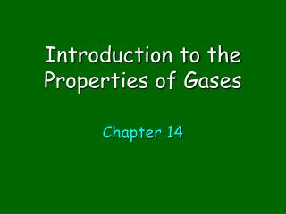 Introduction to the Properties of Gases