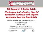 TQ Research  Policy Brief:   Challenges in Evaluating Special Education Teachers and English Language Learner Specialist