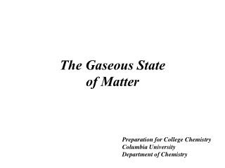 The Gaseous State of Matter