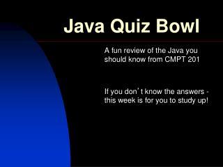 Java Quiz Bowl