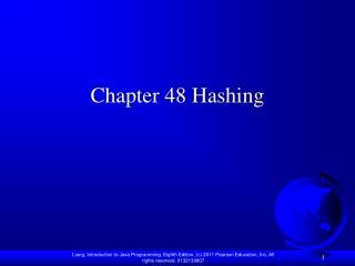 Chapter 48 Hashing