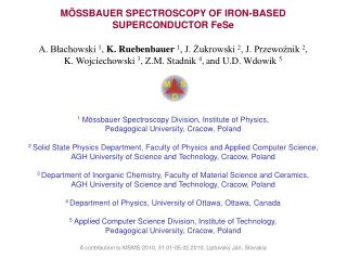 MÖSSBAUER SPECTROSCOPY OF IRON-BASED SUPERCONDUCTOR FeSe