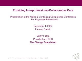 Providing Interprofessional/Collaborative Care