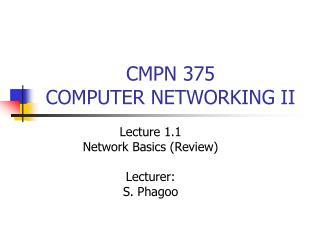 CMPN 375 COMPUTER NETWORKING II