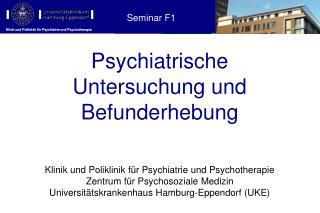 Psychiatrische  Untersuchung und  Befunderhebung