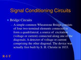 Signal Conditioning Circuits