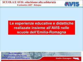 Le esperienze educative e didattiche realizzate insieme all AVIS nelle scuole dell Emilia-Romagna