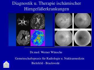 Diagnostik u. Therapie isch�mischer Hirngef��erkrankungen