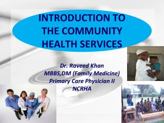 INTRODUCTION TO THE COMMUNITY HEALTH SERVICES