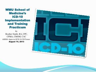 WMU School of Medicine's  ICD-10 Implementation and Training Practicum